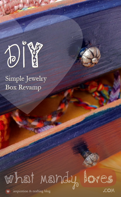 Simple Jewelry Box Revamp
